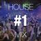 House Mix #1