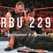 The Raw, The Bad, & The Ugly #229