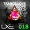TRANCE.LOVE 018 - LXE