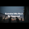 Essential Mix No.3 By Deadend