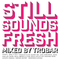 Still Sounds Fresh - Vinyl only