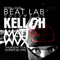 KELLOH - Beat Lab Radio Vol 19 - Exclusive Mix