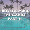 Freestyle Music The Classics Part 6 - DJ Carlos C4 Ramos