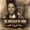 American Pie With Tray La Man - January 25 2021 www.fantasyradio.stream