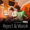 #005 - Reject & Waisk
