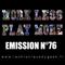 Work Less Play More #76 | 26.10.18 | La Chronique du Geek