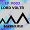 Bakersfield-Sessions LORD VOLTR #1