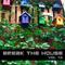 Break The House Vol. 73 - #ELECTRO #FUTURE #HOUSE #MONEY