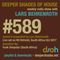 Deeper Shades Of House #589 w/ exclusive guest mix by FUNK DEEPSTAR