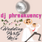 Travis Randles | DJ Phreakuency Wedding Mix