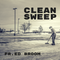 Clean Sweep with Father Ed Broom - Life Of Christ