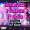 Bounce House Radio - Episode 39 - DJ Edge