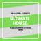 Ultimate House #1 | A New Generation Of Music | Welcometo2019
