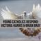 Young Catholics Respond: Victoria Harris & Brian Gray