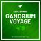 Ganorium Voyage 419