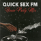 QUICK SEX FM | HOUSE PARTY MIX (LIVE 8.12.2018)