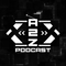 The A2Z Podcast - Episode 3