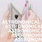 Astronomical #5 (8/13/2018)