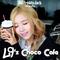 L9's Choco Cafe - November 2nd