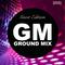 Ground Mix [Guest Edition 005] - HotShot