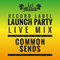 Common Sends - i&i Musik Launch Party @ The Salisbury (19.12.15)