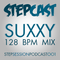 StepCast001 - SUXXY - 128 BPM MIX