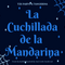 La Cuchillada de La Manderina