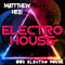 MaTTThew Helu - 003 Electro House Mix