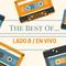 Lado B / En Vivo. Programa Nº13 - Especial The Best Of... (23/06/2017).