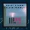 Quiet Storm w/ Calvin Francis - 12.10.17