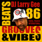 Beats, Grooves & Vibes 86 w. DJ Larry Gee