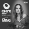 Xenia Ghali - Onyx Radio 010 MING Guest Mix
