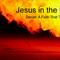 Jesus in the Heat: Daniel 7