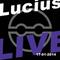 Lucius Live 17-01-2014