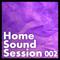 HomeSoundSession 002