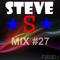 Mix #27 | SteveS Mix |