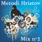 Metodi Hristov Mix #2