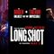 Out Now 361: Long Shot
