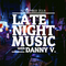 LATE NIGHT MUSIC Autumn 2018 by Danny V.