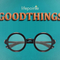 Good Things - Minister Louie Mora