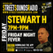 Friday Night Fever with Stewart H on Street Sounds Radio 1900-2100 15/10/2021