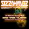Sizzahandz Curations - Disco (Sunday Sauce Mix) 1/28/2018