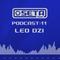 Seta Label Podcast 11 - Leo Dzi