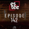 """""""es.tee sessions"""" Episode 142"""