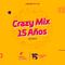 Crazy Mix 15 Aniversario - DJ Seco El Salvador IR