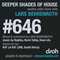 Deeper Shades Of House #646 w/ exclusive guest mix by KAT LA KAT