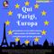 Qui Parigi, Europa - Episodio 3