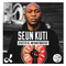Seun Kuti Live @ Dublab | Beats of All-Nations Radio 037