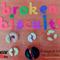 Broken Biscuits #25