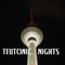 Teutonic Nights
